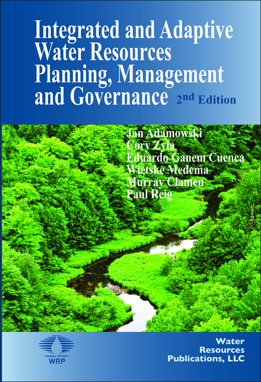 Integrated and Adaptive Water Resources Planning, Management, and Governance Book image