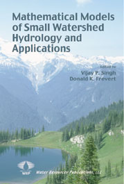 MATHEMATICAL MODELS OF SMALL WATERSHED HYDROLOGY AND APPLICATIONS Book image