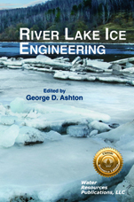 RIVER LAKE ICE ENGINEERING Book image