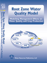 ROOT ZONE WATER QUALITY MODEL - Modelling Management Effects on Water Quality and Crop Production Book image