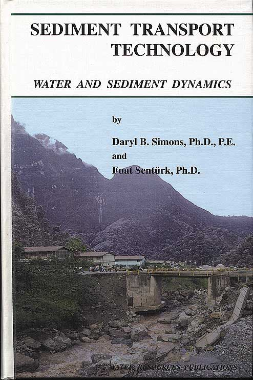 SEDIMENT TRANSPORT TECHNOLOGY: WATER & SEDIMENT DYNAMICS Book image